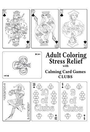Adult Coloring Stress Relief with Calming Card Games CLUBS