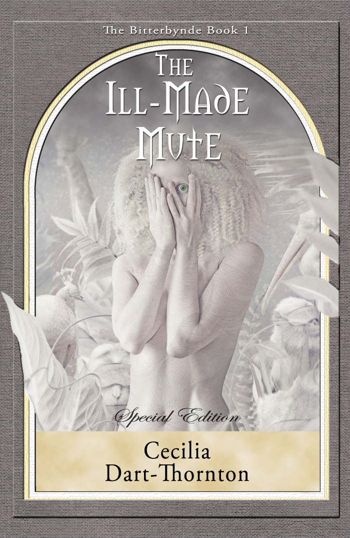 The Ill-Made Mute (The Bitterbynde Book 1)- Leaves of Gold Press