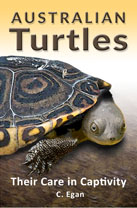 Australian Turtles: Their Care in Captivity